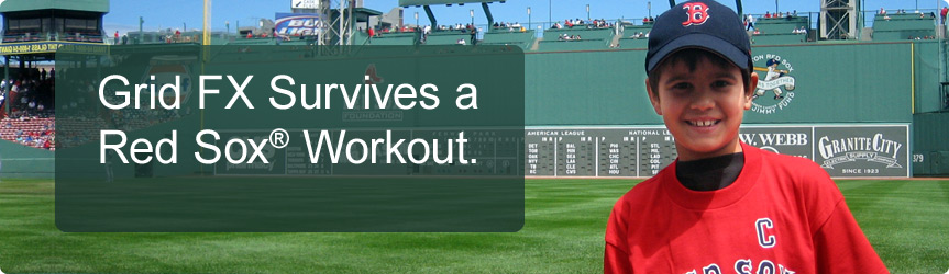 Grid FX Survives a Red Sox Workout.